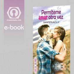 Permíteme amar otra vez eBook