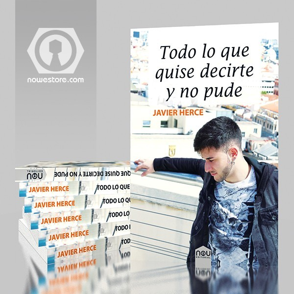 Novela de Javier Herce para Nou editorial que te llegará al alma.
